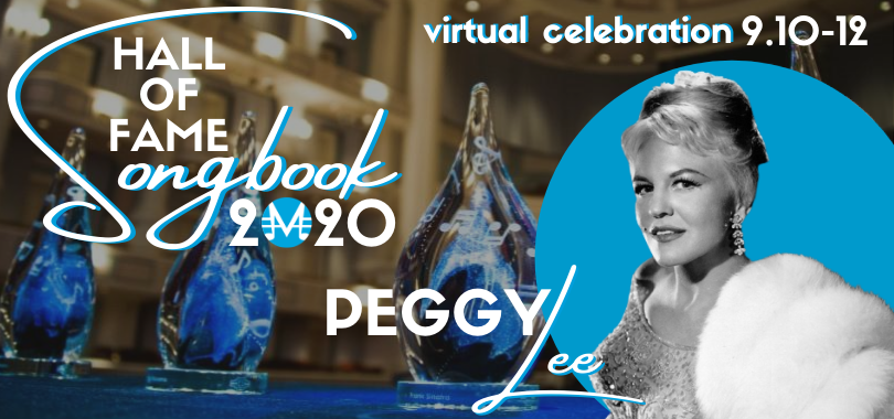 Peggy Lee Induction Week - Songbook Hall of Fame